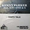 KENNY PARKER - Trash Talk/Think Harlem