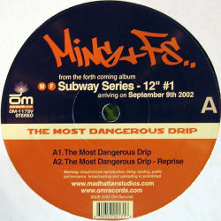 MING & FS - The Most Dangerous Drip