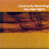 COMMUNITY RECORDINGS presents - The Mountain Nights EP
