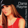 DANA RAYNE - Object Of My Desire