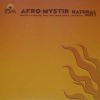 AFRO MYSTIK - Natural Remixes