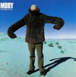 MOBY - Extreme Ways