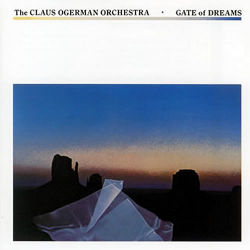 THE CLAUS OGERMAN ORCHESTRA - Gate Of Dreams