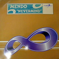MENDO feat CHRISTIE K - Never Mind