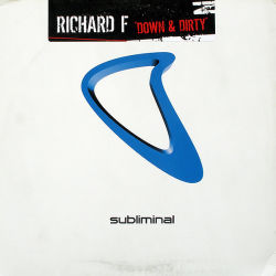 RICHARD F - Down & Dirty