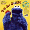 COOKIE MONSTER & THE GIRLS - C Is For Cookie