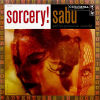 SABU AND HIS PERCUSSION ENSEMBLE ORCHESTRA - Sorcery!