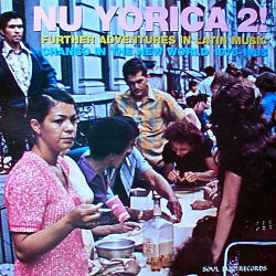 VARIOUS ARTISTES - Nuyorica 2 Further Adventures In Latin Music