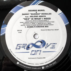 GEORGE MOREL & DANNY BUDDAH MORALES feat ARLENE AMAYA -  Sex Is What I need
