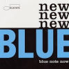 VARIOUS ARTISTES - New Blue: Blue Note Now!