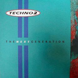 VARIOUS ARTISTES - Techno 2 The Next Generation