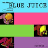 VARIOUS ARTISTES - Best Of Blue Juice