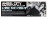 ANGEL CITY feat LARA MCALLEN - Love Me Right