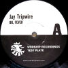 JAY TRIPWIRE - The Fever EP