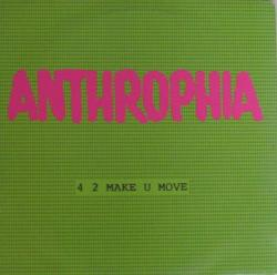 ANTHROPHIA - 4 2 Make U Move