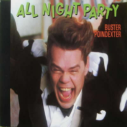 BUSTER POINDEXTER - All Night Party