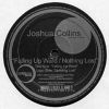 JOSHUA COLLINS - Falling Up Ward/Nothing Lost