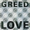GREED - Love