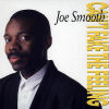 JOE SMOOTH - Can't Fake The Feeling