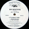 MIX MASTERS feat MC ACTION - It's About Time