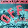 OFF-SHORE - I Got A Little Song