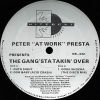 "PETER ""ATWORK"" PRESTA - The Gang'sta Takin' Over"