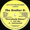 THE BROTHER D - Everybody Dance