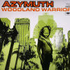 AZYMUTH - Woodland Warrior