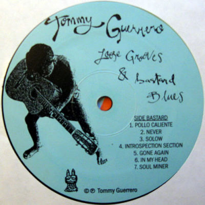 Tommy Guerrero Loose Grooves Amp Bastard Blues Galaxia