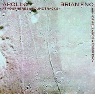 Brian Eno Apollo Atmospheres Amp Soundtracks Eg Records