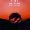 DIZZY GILLESPIE - Closer To The Source