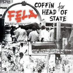 FELA ANIKULAPO KUTI & THE AFRICA '70 - Coffin For Head Of State