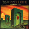 MEZZOFORTE - Observation