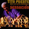 TITO PUENTE AND HIS LATIN ENSEMBLE - Sensacion