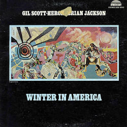 GIL SCOTT - HERON/ BRIAN JACKSON - Winter In America