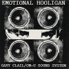 GARY CLAIL / ON-U SOUND SYSTEM - Emotional Hooligan