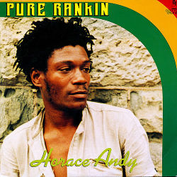 HORACE ANDY - Pure Ranking