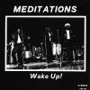 THE MEDITATIONS - Wake Up!
