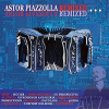 ASTOR PIAZZOLLA - Remixed