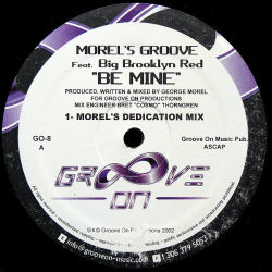 MOREL'S GROOVE feat BIG BROOKLYN RED - Be Mine