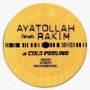 AYATOLLAH feat RAKIM - A Cold Feeling