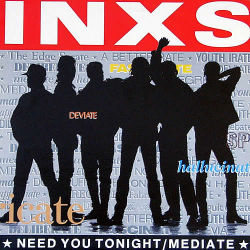 INXS - Need You Tonight/Mediate