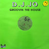 DJ JO - Groovin The House