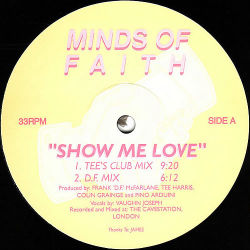 MINDS OF FAITH - Show Me Love