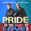 CLIVILLES & COLE - Pride ( In The Name Of Love )