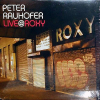 PETER RAUHOFER - Live@Roxy