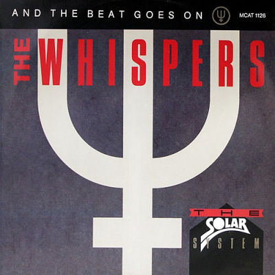 THE WHISPERS - And The Beat Goes On - MCA Records