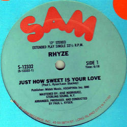 RHYZE - Just How Sweet Is Your Love