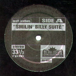 HEATH BROTHERS / LES DEMERLE - Smilin' Billy Suite/A Day In The Life