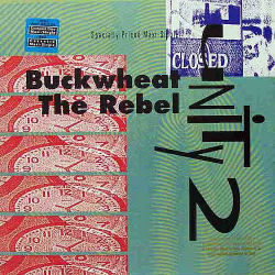 UNITY 2 - Buckwheat The Rebel